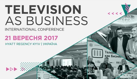 Оголошено повну програму конференції «Телебачення як бізнес» 2017