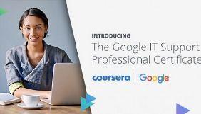 Google і Coursera запускають навчальну онлайн-програму з техпідтримки