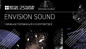 Оголошено переможців першої в Україні навчальної програми для кінокомпозиторів Envision Sound