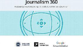 До 28 червня – прийом заявок на конкурс Journalism 360 Challenge