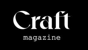 В Україні запустили моножанрове видання про представників креативних індустрій Craft Magazine